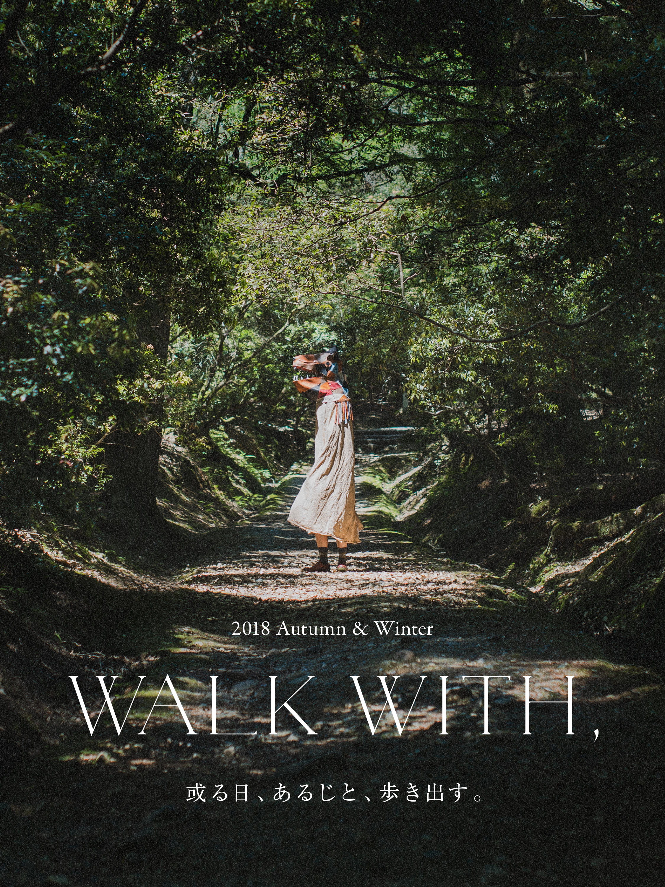 WALK WITH, 2018 Autumn & Winter